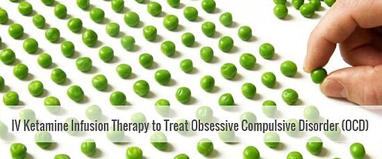 IV Ketamine Infusion Therapy to Treat Obsessive Compulsive Disorder (OCD)