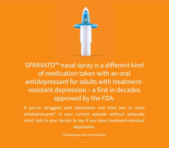 SPRAVATO - FDA Approves Esketamine Nasal Spray For Hard-To-Treat Depression