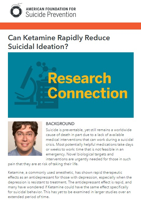 American Foundation for Suicide Prevention: Can Ketamine Rapidly Reduce Suicidal Ideation?